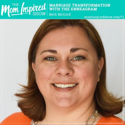 Marriage Transformation with the Enneagram: Beth McCord: 71
