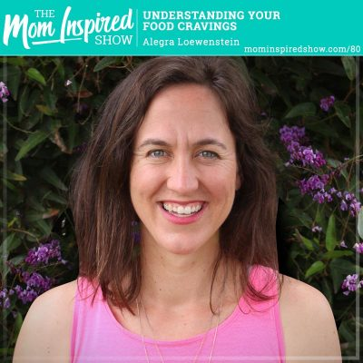 Understanding Your Food Cravings: Alegra Loewenstein: 80