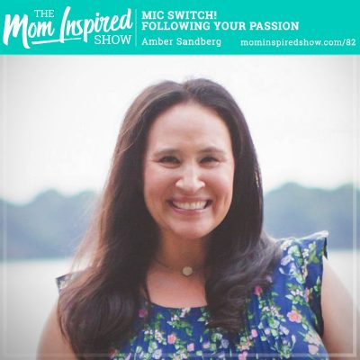 Mic Switch! Following Your Passion: Amber Sandberg: 82