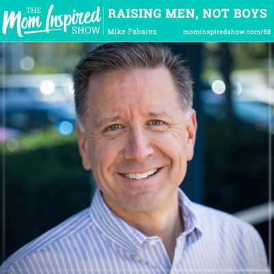 Raising Men, Not Boys: Mike Fabarez: 88