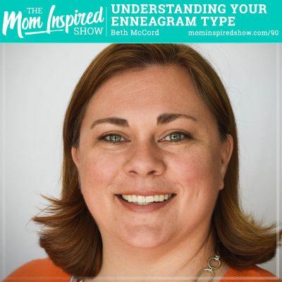 Understanding Your Enneagram Type: Beth McCord: 90