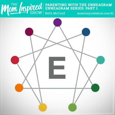 Parenting with Enneagram: Enneagram Series Part 1: Beth McCord: 91