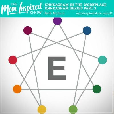 Enneagram in the Workplace: Enneagram Series Part 2: Beth McCord: 92