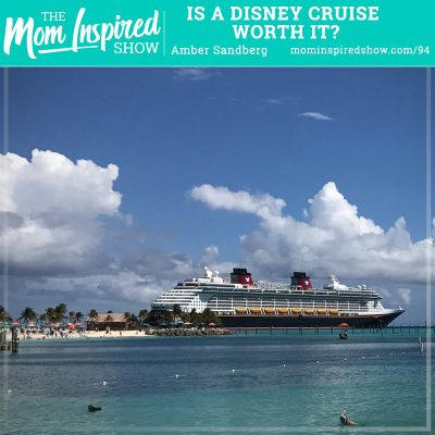 Is a Disney Cruise Worth It?: Amber Sandberg: 94