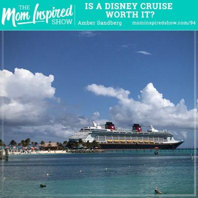 Is a Disney Cruise Worth It?: Amber Sandberg: 94
