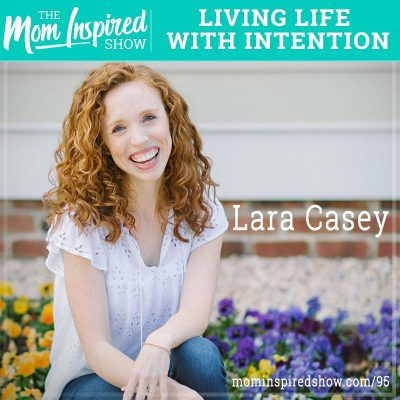 Living Life with Intention: Lara Casey: 95