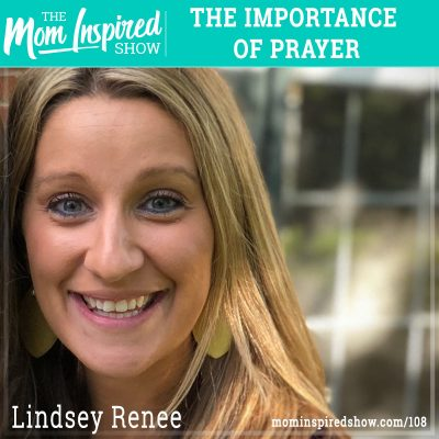 The Importance of Prayer: Lindsey Renee:108