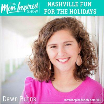 Nashville fun for the holidays: Dawn Burns:109
