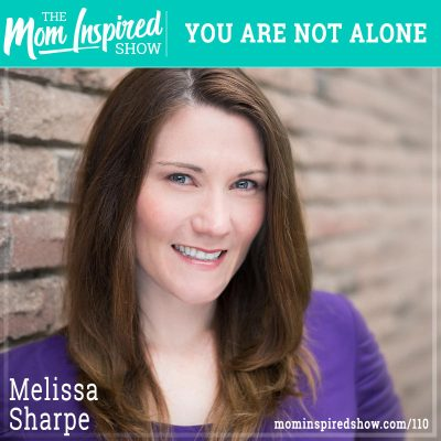 You Are Not Alone: Melissa Sharpe: 110