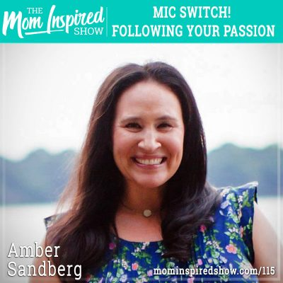 Mic Switch! Following Your Passion: Amber Sandberg: 115