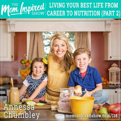 Living your best life from career to nutrition: Part 2: Annessa Chumbley: 118