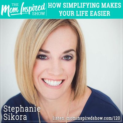 How simplifying makes your life easier: Stephanie Sikora :120
