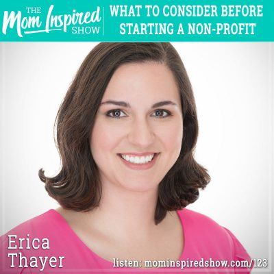 What to consider before starting a non-profit: Erica Thayer :123