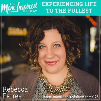 Experiencing life to the fullest: Rebecca Faires: 126