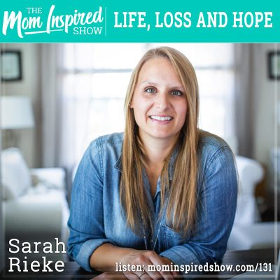 Life, loss and hope: Sarah Rieke: 131