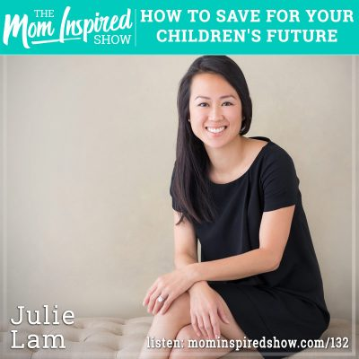 How to save for your children's future: Julie Lam: 132