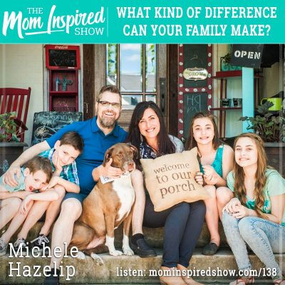 What kind of difference can your family make? : Michele Hazelip: 138