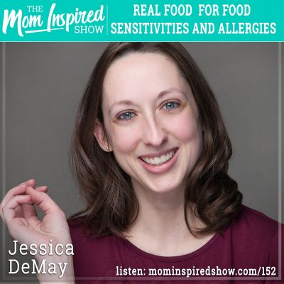 Real food for food sensitivities and allergies : Jessica DeMay : 152