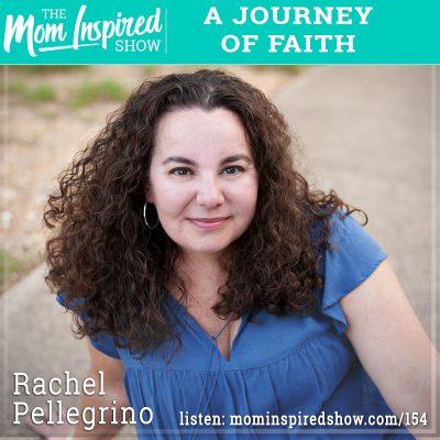 A journey of faith: Rachel Pellegrino: 154