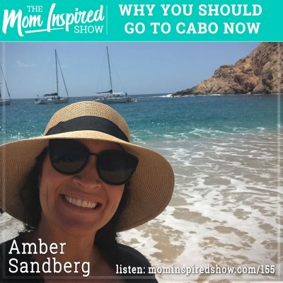Why you should go to Cabo now: Amber Sandberg: 155