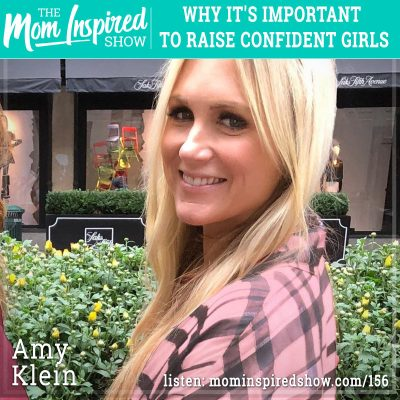 Why it's important to raise confident girls: Amy Klein: 156