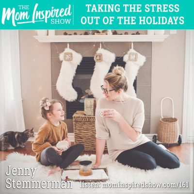 Taking the stress out of the holidays : Jenny Stemmerman: 161