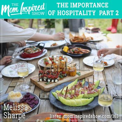 The importance of hospitality part 2 : Melissa Sharpe: 163