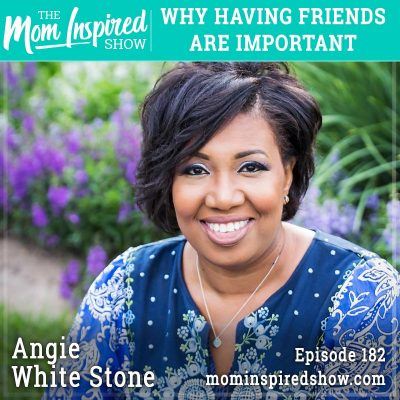 Why having friends are important: Angie White Stone: 182