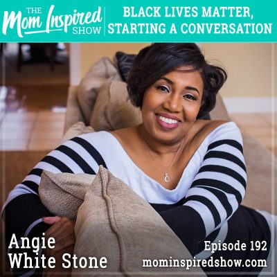 Black lives matter, starting a conversation: Angie White Stone: 192
