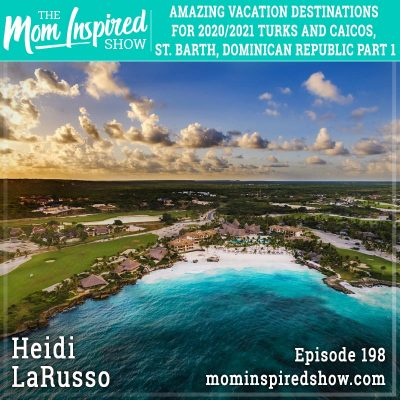 Amazing vacation destinations for 2020/2021 Turks and Caicos, St. Barth, Dominican Republic part 1 Heidi LaRusso: 198