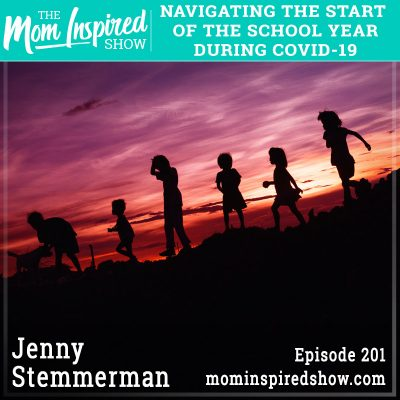 Navigating the start of the school year during COVID-19 Jenny Stemmerman: 201