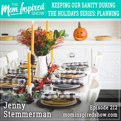 Keeping our sanity during the holidays series: Planning: Jenny Stemmerman: 212