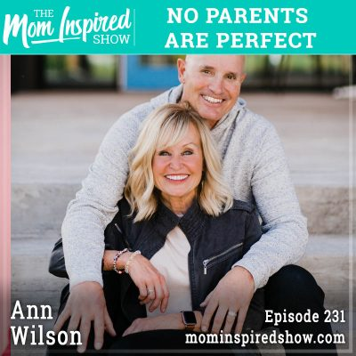 No parents are perfect: Ann Wilson: 231