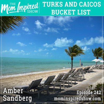 Turks and Caicos: Bucket List: Amber Sandberg: 242