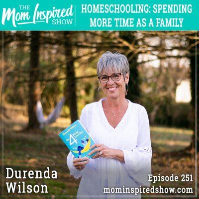 Homeschooling: Spending more time as a family :Durenda Wilson: 251