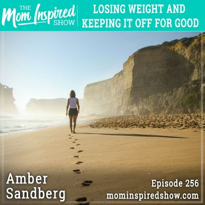 Losing weight and keeping it off for good: Amber Sandberg: 256